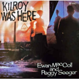 ewan-maccoll-and-peggy-seeger-kilroy-was-here